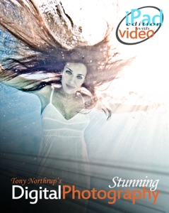 Tony Northrup's DSLR Book: How to Create Stunning Digital Photography (iPad) Book Cover