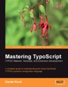 Mastering TypoScript TYPO3 Website Template And Extension Development