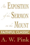 An Exposition Of The Sermon On The Mount