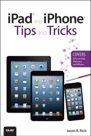 Ipad And Iphone Tips And Tricks Covers Ios 6 On Ipad Ipad Mini And Iphone 2 E