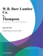 W.B. Barr Lumber Co. V. Thompson