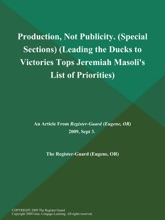 Production, Not Publicity (Special Sections) (Leading The Ducks To Victories Tops Jeremiah Masoli's List Of Priorities)