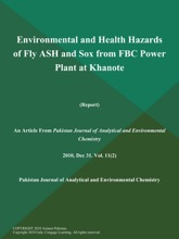 Environmental And Health Hazards Of Fly ASH And Sox From FBC Power Plant At Khanote (Report)