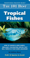 Download and Read Online The 101 Best Tropical Fishes