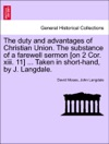 The Duty And Advantages Of Christian Union The Substance Of A Farewell Sermon On 2 Cor Xiii 11  Taken In Short-hand By J Langdale