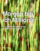 Morgen bin ich Millionär