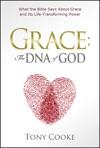 Grace The DNA Of God