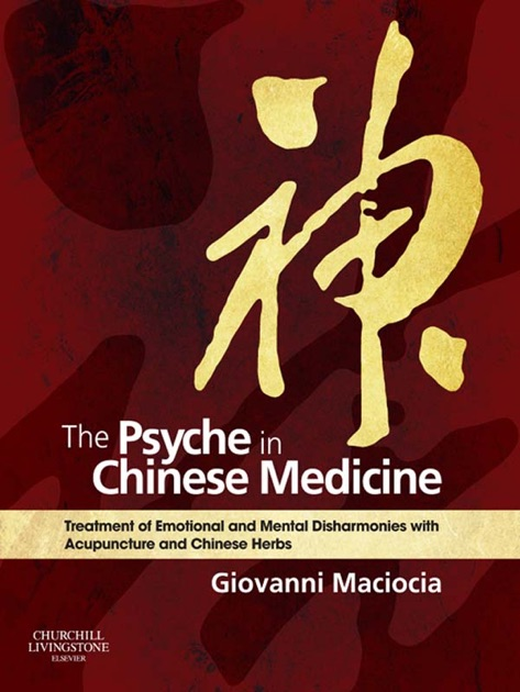 The Psyche In Chinese Medicine By Giovanni Maciocia On Apple Books