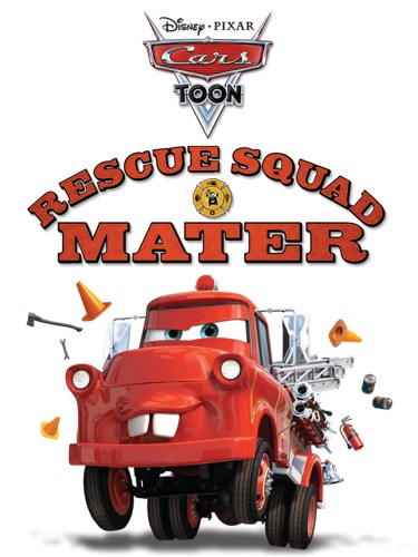 Disney Book Group - Cars Toon: Rescue Squad Mater