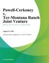 Powell-Cerkoney V Tcr-Montana Ranch Joint Venture