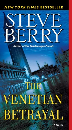 Steve Berry - The Venetian Betrayal