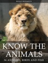 Know The Animals