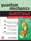 Quantum Mechanics Demystified