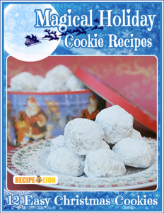 Magical Holiday Cookie Recipes: 12 Easy Christmas Cookies Book Review