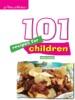101 Recipes for Children - Vegetarian