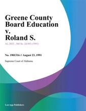 Greene County Board Education V. Roland S.
