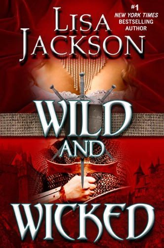 Lisa Jackson - Wild and Wicked