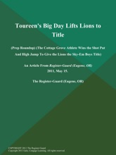 Toureen's Big Day Lifts Lions to Title (Prep Roundup) (The Cottage Grove Athlete Wins the Shot Put and High Jump to Give the Lions the Sky-Em Boys Title)