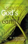 Saving Gods Green Earth