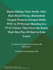Ducks Hitting Their Stride After Rare Road Sweep Basketball Oregon Women Oregon Holds Wsu To 29 Percent Shooting In A 57 41 Victory That Gives The Ducks Their Best Pac 10 Start In Four Years