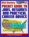 21st Century Pocket Guide To Jobs Resumes And Practical Career Advice Interviewing Applications Federal Jobs Job Search Techniques Cover Letters References