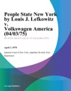 People State New York By Louis J Lefkowitz V Volkswagen America