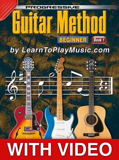 guitar method book 1 progressive beginner lessons with video by on apple. Black Bedroom Furniture Sets. Home Design Ideas