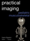 Practical Pediatric Musculoskeletal Imaging