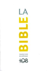 La Traduction oecuménique de la Bible (TOB), à notes essentielles La couverture du livre martien