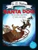 Santa Dog: The Incredible Adventure of Santa and Denby