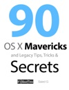 90 OS X Mavericks And Legacy Tips Tricks  Secrets