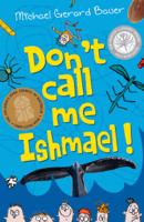 Michael Gerard Bauer - Don't Call Me Ishmael #1 artwork