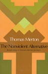 The Nonviolent Alternative