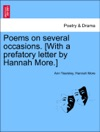 Poems On Several Occasions With A Prefatory Letter By Hannah More