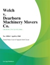Welch V Dearborn Machinery Movers Co