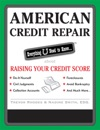 American Credit Repair Everything U Need To Know About Raising Your Credit Score