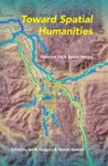 Toward Spatial Humanities
