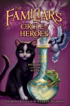 The Familiars 3 Circle Of Heroes