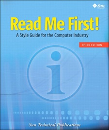 Read Me First! A Style Guide for the Computer Industry, 3/e