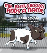 Mr. Butt Wiggles Finds a Name