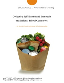 Collective Self Esteem And Burnout In Professional School Counselors