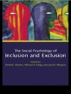 Social Psychology Of Inclusion And Exclusion