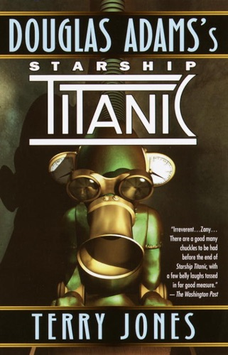 Terry Jones - Douglas Adams's Starship Titanic