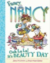 Fancy Nancy Ooh La La Its Beauty Day