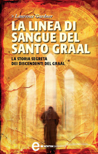 La linea di sangue del Santo Graal Libro Cover