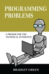Programming Problems A Primer For The Technical Interview
