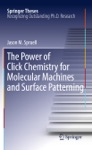The Power Of Click Chemistry For Molecular Machines And Surface Patterning