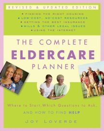 The Complete Eldercare Planner Revised And Updated Edition