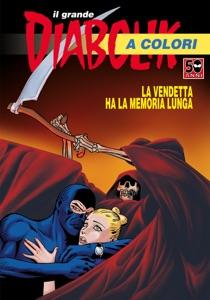 il grande Diabolik a colori - La vendetta da Angela Giussani & Luciana Giussani