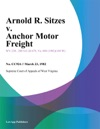 Arnold R Sitzes V Anchor Motor Freight